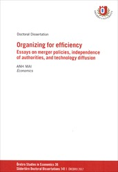 Omslag för Organizing for Efficiency: Essays on merger policies, independence of authorities, and technology diffusion