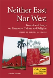 Omslag för Neither East Nor West: Postcolonial Essays on Literature, Culture and Religion