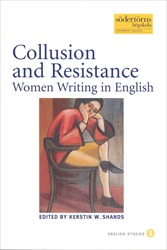 Omslag för Collusion and resistance: women writing in English