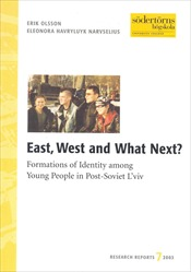 Omslag för East, west and what next?: Formations of Identity among Young People in Post-Soviet L'viv