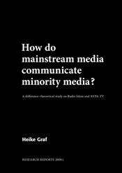 Omslag för How do mainstream media communicate minority media?: a difference-theoretical study on Radio Islam and AYPA-TV