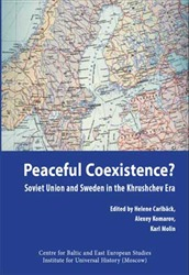 Omslag för Peaceful Coexistence?: Soviet Union and Sweden in the Khrushchev era