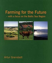 Omslag för Farming for the Future: with a focus on the Baltic Sea Region