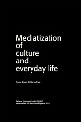 Omslag för Mediatization of culture and everyday life
