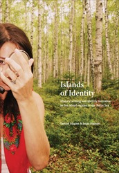 Omslag för Islands of Identity: History-writing and identity formation in five island regions in the Baltic Sea