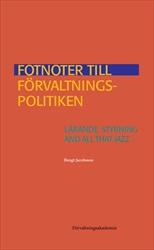 Fotnoter till förvaltningspolitiken: Lärande, styrning and all that jazz... av Bengt Jacobsson