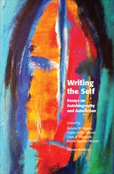 Omslag för Writing the Self: Essays on Autobiography and Autofiction