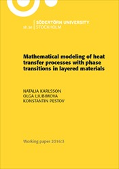 Omslag för Mathematical modeling of heat transfer processes with phase transitions in layered materials